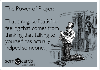 The Power of Prayer: