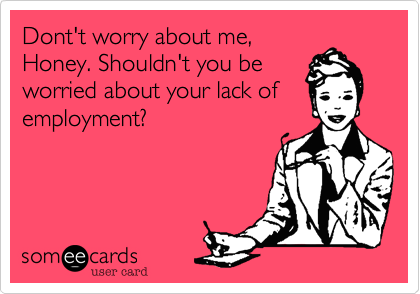 Dont't worry about me,