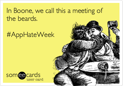 In Boone, we call this a meeting of the beards. 