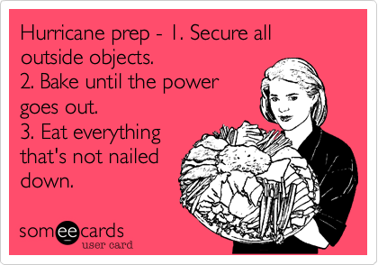 Hurricane prep - 1. Secure all outside objects.