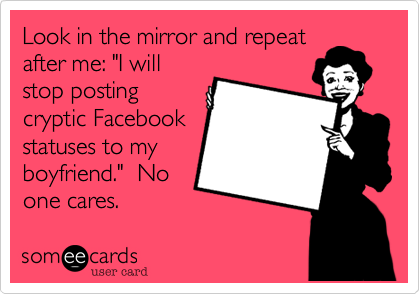 Look in the mirror and repeat