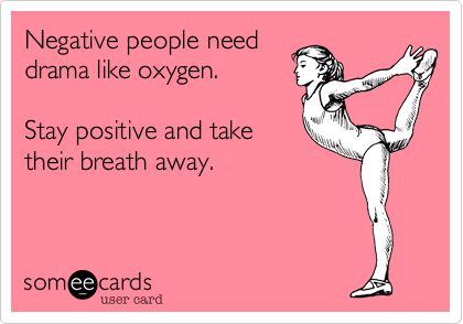 Negative people need