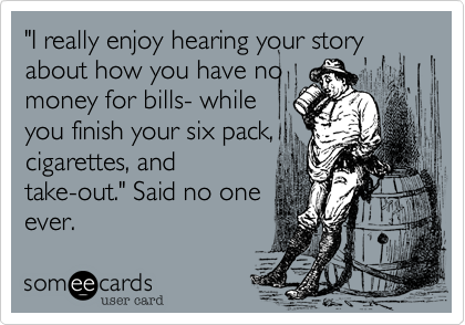 """I really enjoy hearing your story