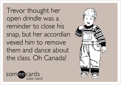 Trevor thought her