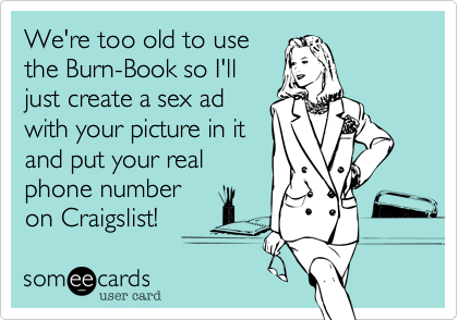 We're too old to use