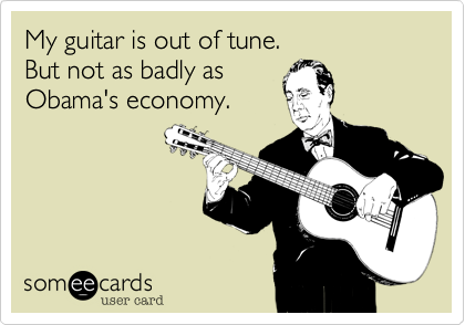 My guitar is out of tune.