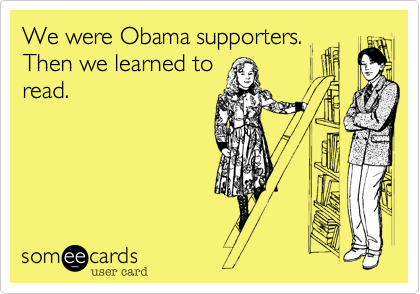 We were Obama supporters.