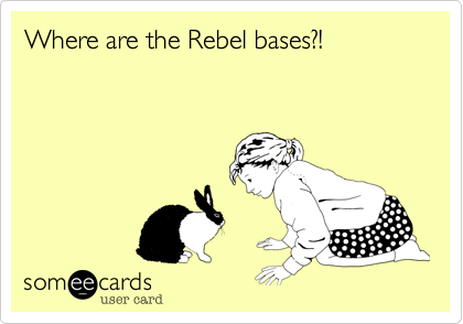 Where are the Rebel bases?!