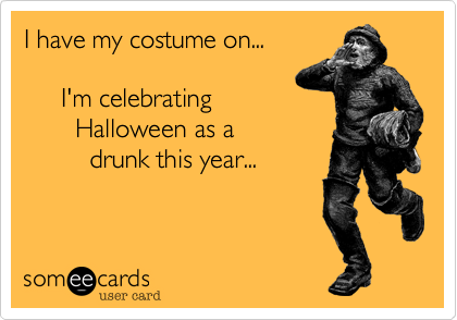 I have my costume on...             