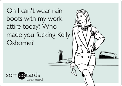 Oh I can't wear rain
