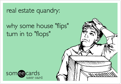 real estate quandry: