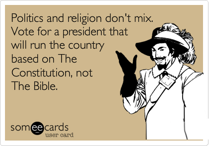 Politics and religion don't mix.