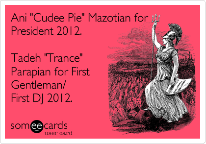 "Ani ""Cudee Pie"" Mazotian for