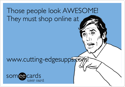 Those people look AWESOME!
