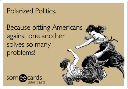 Polarized Politics.