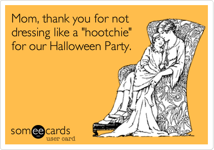Mom, thank you for not