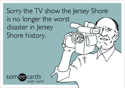 Sorry the TV show the Jersey Shore is no longer the worst 