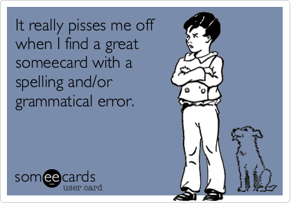 It really pisses me off