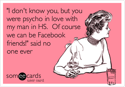 """I don't know you, but you