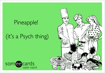 Pineapple!
