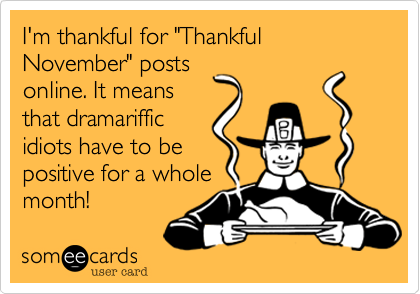 "I'm thankful for ""Thankful November"" posts