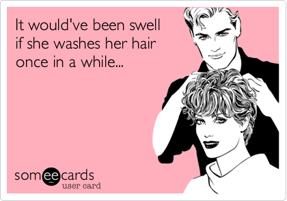 It would've been swell 