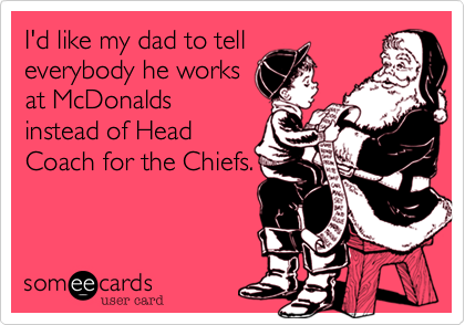 I'd like my dad to tell