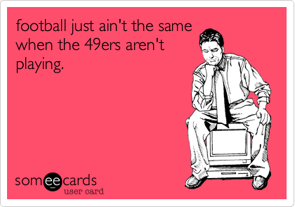 football just ain't the same