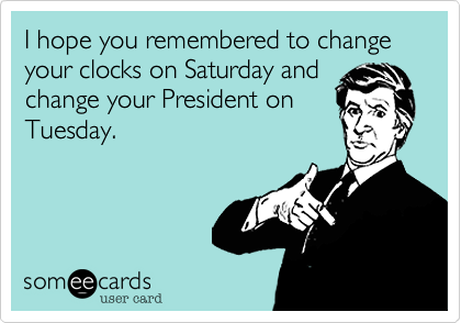 I hope you remembered to change your clocks on Saturday and