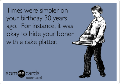 Times were simpler on