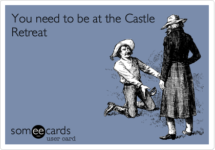 You need to be at the Castle