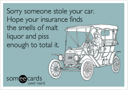 Sorry someone stole your car. Hope your insurance finds