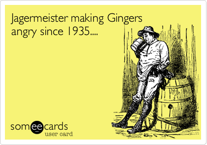 Jagermeister making Gingers 