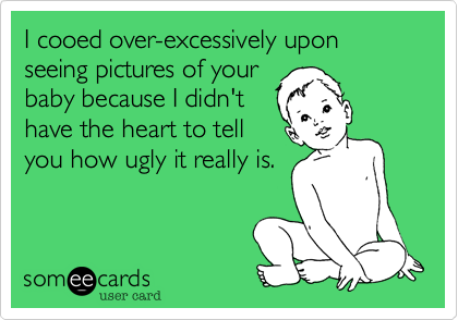 I cooed over-excessively upon seeing pictures of your