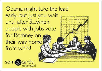 Obama might take the lead early...but just you wait 