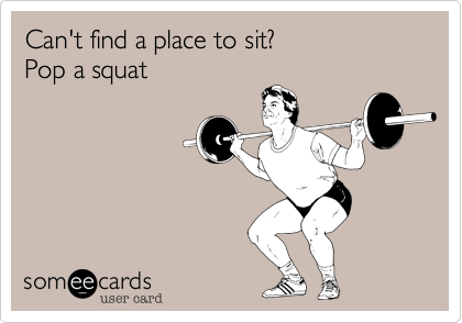 Can't find a place to sit?  Pop a squat