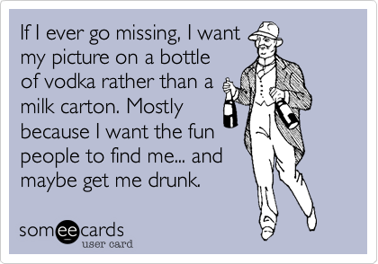 If I ever go missing, I want 