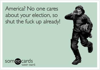 America? No one cares