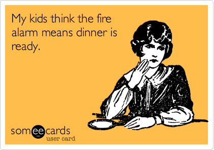 My kids think the fire