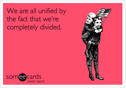 We are all unified by 