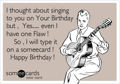 I thought about singing