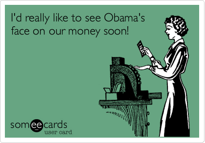 I'd really like to see Obama's