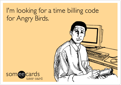 I'm looking for a time billing code for Angry Birds.