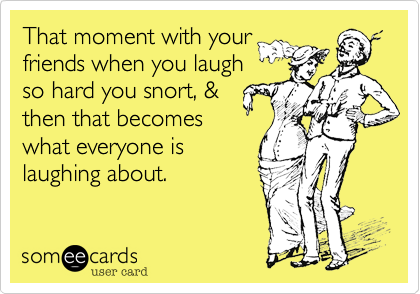 That moment with your
