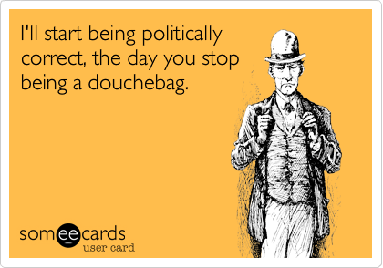 I'll start being politically