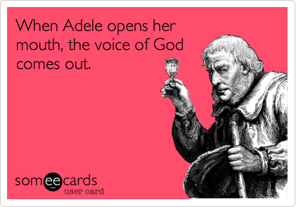 When Adele opens her