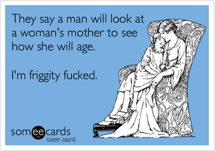 They say a man will look at