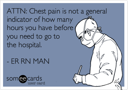ATTN: Chest pain is not a general indicator of how many