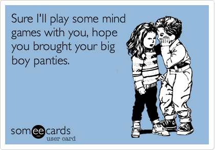 Sure I'll play some mind