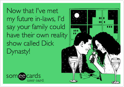 Now that I've met 